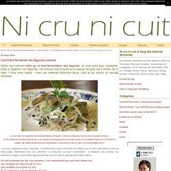 Comment fermenter les légumes-racines - Ni cru ni cuit