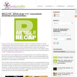 Menus VG – Article récap' nº 2 « Les produits fermentés et leurs bienfaits »