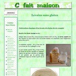 Levains sans gluten, fermentescibles ou naturels au riz ou au sarrasin.