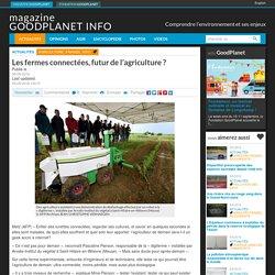 Les fermes connectées, futur de l'agriculture ?