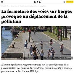 La fermeture des voies sur berges provoque un déplacement de la pollution