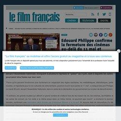Edouard Philippe confirme la fermeture des cinémas au-delà du 11 mai et interdit les événements de plus de 5 000 personnes jusqu'en septembre