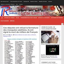 Ces députés ont refusé la fermeture des mosquées salafistes, ils ont signé la mort de milliers de Français