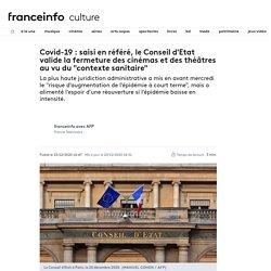 """Covid-19 : saisi en référé, le Conseil d'Etat valide la fermeture des cinémas et des théâtres au vu du """"contexte sanitaire"""""""