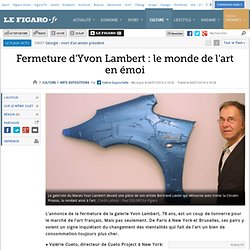 Fermeture d'Yvon Lambert : le monde de l'art en émoi