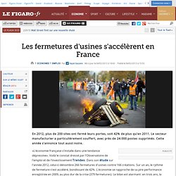 Emploi : Les fermetures d'usines s'accélèrent en France