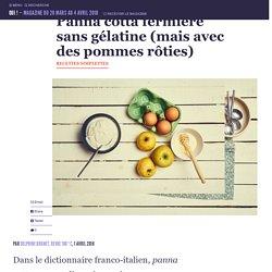 Panna cotta fermière sans gélatine (mais avec des pommes rôties)