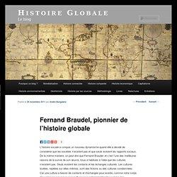 Fernand Braudel, pionnier de l'histoire globale