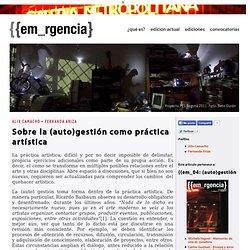 Alix Camacho + Fernanda Ariza - Sobre la (auto)gestión como práctica artística