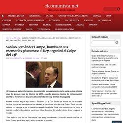 Sabino Fernández Campo, bomba en sus memorias póstumas: el Rey organizó el Golpe del 23F