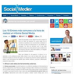 Los 10 Errores más comunes a la hora de realizar un informe Social Media
