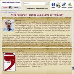 Avila Fernando - Donde Va La Coma (y otros 103584 libros en ebiblioteca.org)