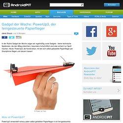 Gadget der Woche: PowerUp3, der ferngesteuerte Papierflieger