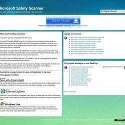 Microsoft Safety Scanner - Ferramenta online gratuita para a segurança e integridade de seu computador