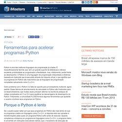 Ferramentas para acelerar programas Python