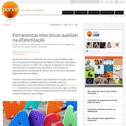 Ferramentas interativas auxiliam na alfabetização