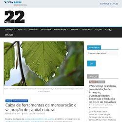 Caixa de ferramentas de mensuração e valoração de capital natural - Página22