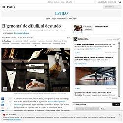 Ferran Adrià: El 'genoma' de elBulli, al desnudo
