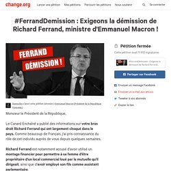 #FerrandDemission : Exigeons la démission de Richard Ferrand, ministre d'Emmanuel Macron