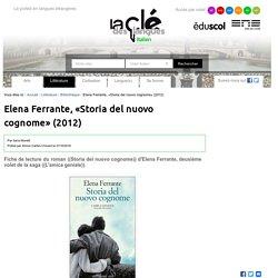 Elena Ferrante, «Storia del nuovo cognome» (2012) — Italien