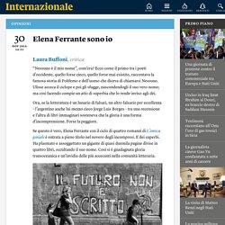 Elena Ferrante sono io - Laura Buffoni