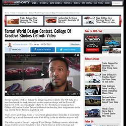 Ferrari World Design Contest, College Of Creative Studies Detroit: Video