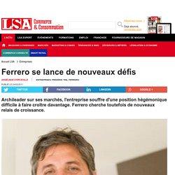 Ferrero se lance de nouveaux défis