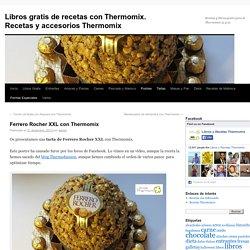 Libros gratis de recetas con Thermomix. Recetas y accesorios Thermomix