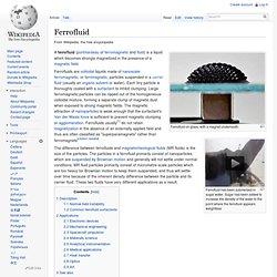 Ferrofluid - Wikipedia, the free encyclopedia