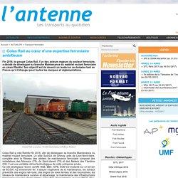 Colas Rail au cœur d'une expertise ferroviaire ambitieuse