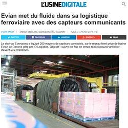 Evian met du fluide dans sa logistique ferroviaire avec des capteurs commun