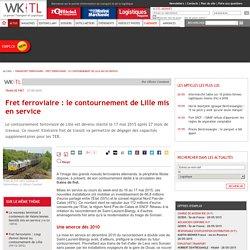 Fret ferroviaire: le contournement de Lille mis en service