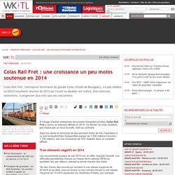 Colas Rail Fret: une croissance un peu moins soutenue en 2014