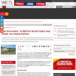 Fret ferroviaire : la SEM Fer Val de l'Indre veut élargir son champ d'action