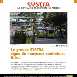 Le groupe SYSTRA signe de nouveaux contrats au Brésil - Société d'ingenierie leader du transport public urbain/ferroviaire (bus, métro, tramway, etc.) – SYSTRA France & international