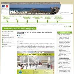 Ferroviaire: la gare de Rennes devient pôle d'échanges multimodal