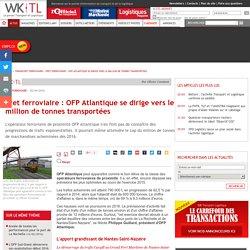 Fret ferroviaire : OFP Atlantique se dirige vers le million de tonnes transportées