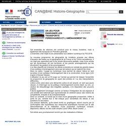Histoire-Géographie-Lyon - Un jeu pour enseigner les transports ferroviaires et l'aménagement du territoire