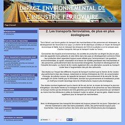 2. Les transports ferroviaires, de plus en plus écologiques - Impact environnemental de l'industrie ferroviaire