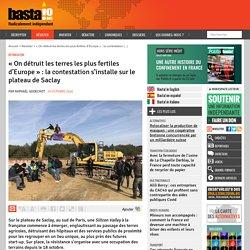 19 oct. 2020 « On détruit les terres les plus fertiles d'Europe » : la contestation s'installe sur le plateau de Saclay