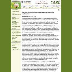 CENTRE D'AGRICULTURE BIOLOGIQUE DU CANADA - MARS 2008 - Fertilisation biologique : les engrais verts sont-ils suffisants?