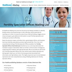 Fertility Specialist Offices Mailing List