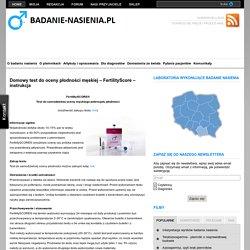 Domowy test do oceny płodności męskiej – FertilityScore – instrukcja