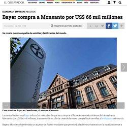 Bayer, Empresas, Fertilizantes, Monsanto, Semillas, Transgénicos