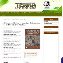 TERRALATINOAMERICA - 2019 - Chemical fertilization in sugar beet (Beta vulgaris L.) in the north of Tamaulipas