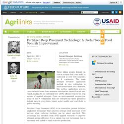 Fertilizer Deep Placement Technology: A Useful Tool in Food Security Improvement
