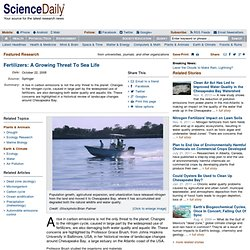 Fertilizers: A Growing Threat To Sea Life