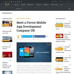Meet a Fervor Mobile App Development Company UK
