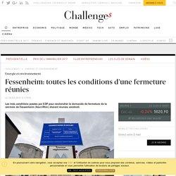 Fessenheim: toutes les conditions d'une fermeture réunies - Challenges.fr
