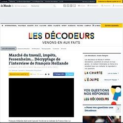 Marché du travail, impôts, Fessenheim... Décryptage de l'interview de François Hollande